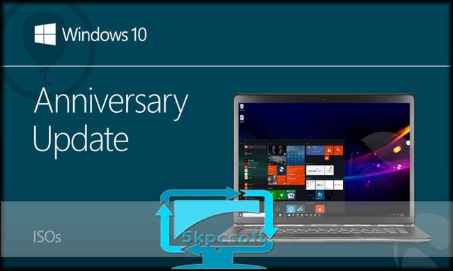Windows 10 Anniversary Update ISO [ver. 1607] build 14393 Free Download complete setup for windows 5kpcsoft