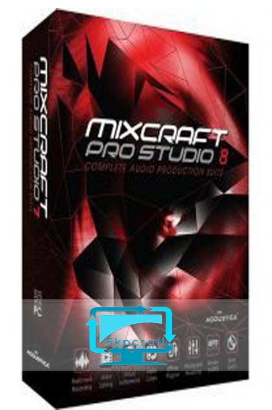Acoustica Mixcraft Pro Studio v8 free downlaod for pc latest version 5kpcsoft