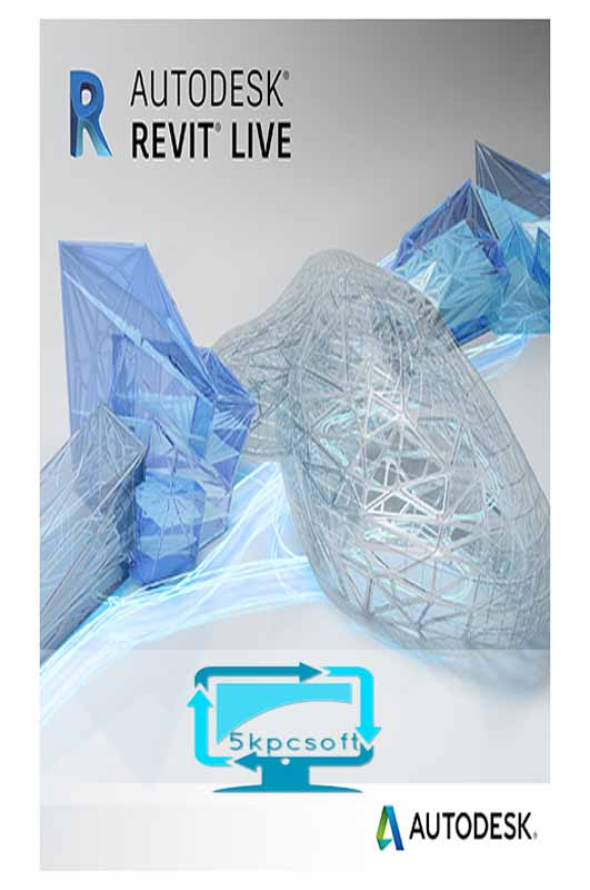 Autodesk Revit Live 2018 free downlaod for pc latest version 5kpcsoft