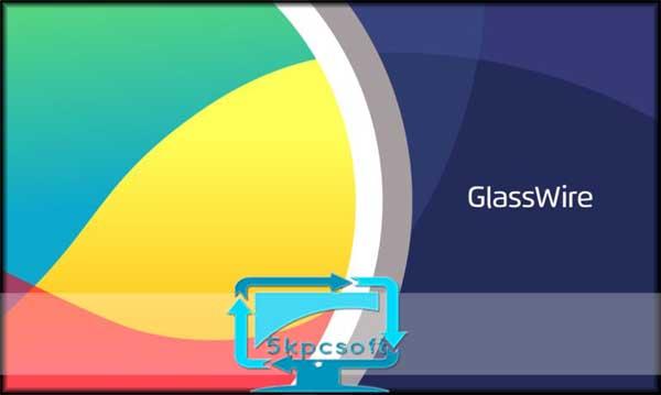 GlassWire Pro free downlaod for pc latest version 5kpcsoft
