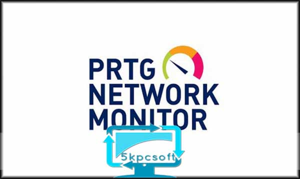 Paessler PRTG Network Monitor free downlaod for pc latest version 5kpcsoft